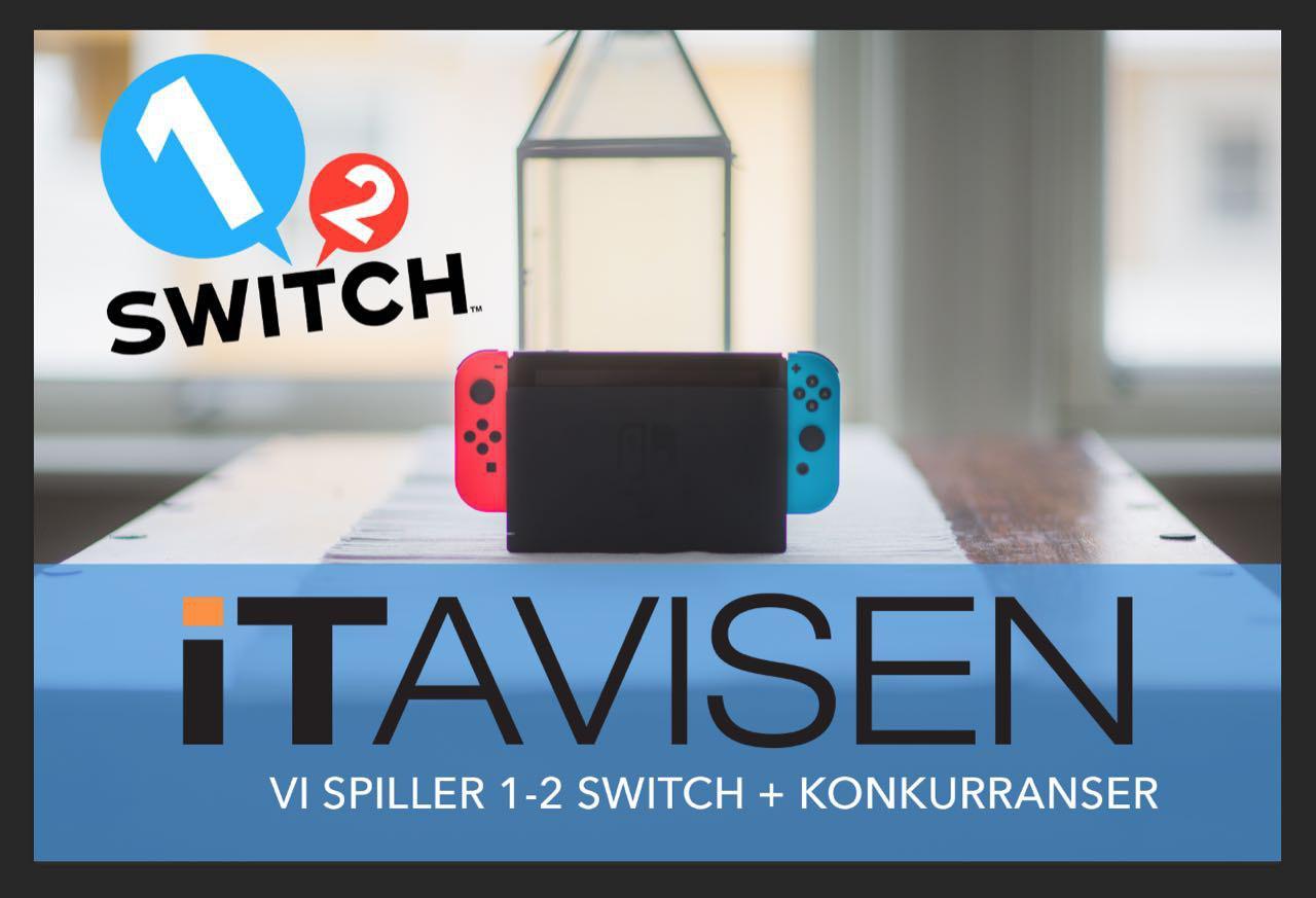 ITavisen spiller Nintendo Switch og deler ut fete premier.