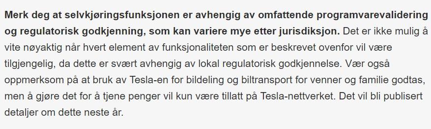 Teslas hel-selvkjørende programvarepakke er enda ikke lansert selv om de selger den. Selskapet lover mer info neste år.