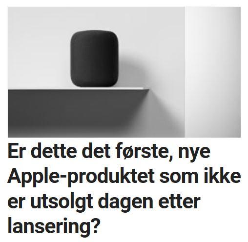 Det første Apple-produktet som ikke er utsolgt ved lansering?