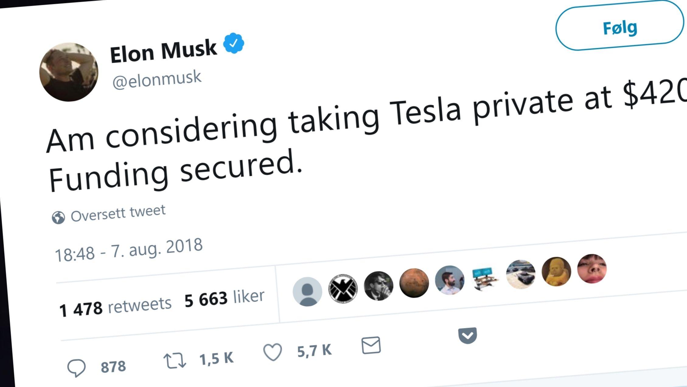 Bombe fra Musk: ønsker total-kontroll over Tesla ved å gjøre selskapet privat