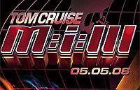 MI:3 Mission Impossible III