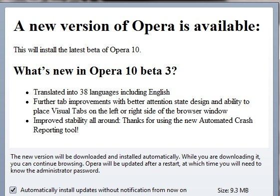 Kjører du en tidligere versjon av Opera 10 kan du be den om å oppdatere seg selv til beta 3.