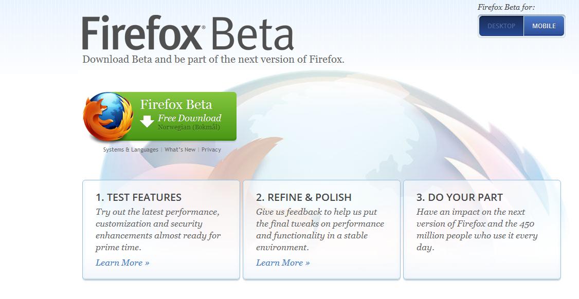 Firefox 15 er i beta og kan testes. Den skal være mye kjappere, og mer stabil med utvidelser installert.