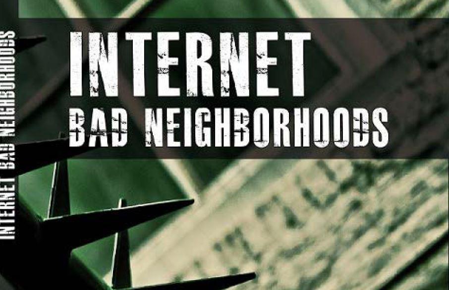internet_bad_neighborhoods